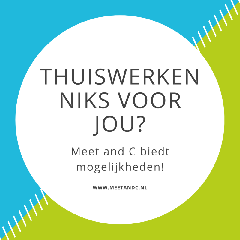 Meet and C - Thuiswerken